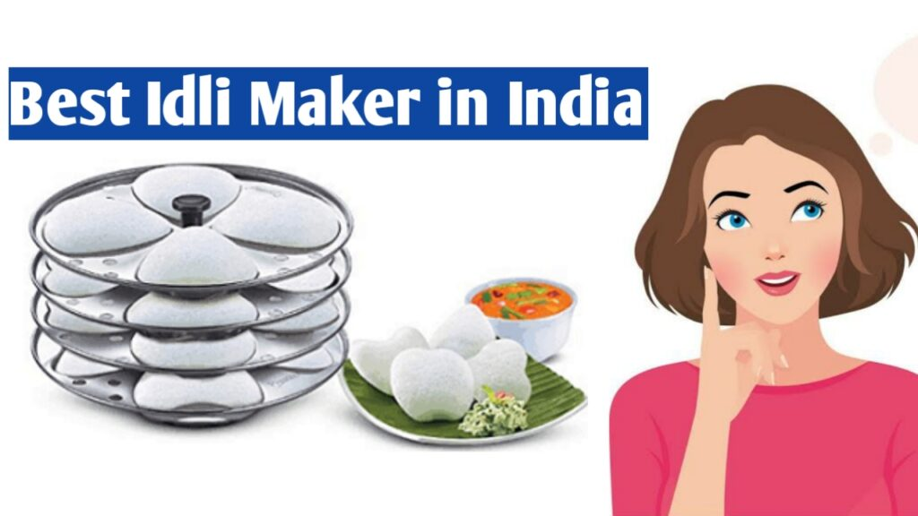 Best-Idli-Maker